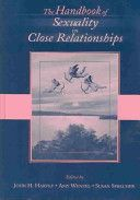 The Handbook of Sexuality in Close Relationships ~ Harvey, Wenzel, & Sprecher