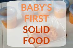 first-solid-foods-for-babies make ahead recipe healthy and cheaper than store bought. My son enjoys it a lot and learns easily how to eat solid foods