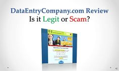 data-entrycompany-com-review-legit-or-scam by Sandeep Iyengar via Slideshare