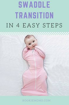 Swaddle Transition in 4 Easy Steps. #baby #babytips #newmom #momlife #swaddle