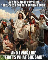 Story Time Jesus - That's what she said.