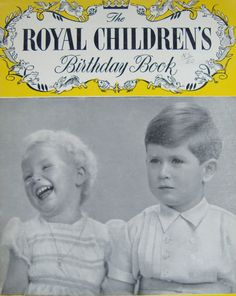 The Royal Children's Birthday Book - Happy Birthday Memories of Prince Charles and Princess Anne by OfftheShelf2015 on Etsy