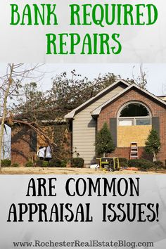 Bank Required Repairs Are Common Appraisal Issues - www. via Kyle Hiscock, REALTOR®, Licensed Real Estate Salesperson, e-PRO® Home Selling Tips, Home Buying Tips, Selling Your House, Real Estate Articles, Real Estate Information, Real Estate News, Real Estate Business, Real Estate Investing, Real Estate Marketing