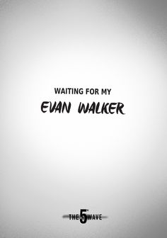 Who else is hoping for an Evan Walker to come into their life?   The 5th Wave movie arrives in theaters Jan 22, 2016! #5thWaveMovie