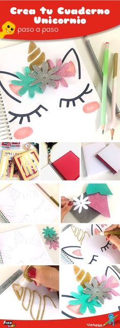 68 Ideas Diy Cuadernos Manualidades Paso A Paso For 2019 Diy Back To School, Back To School Supplies Diy, Unicorn Crafts, Unicorn Birthday Parties, Diy Crafts For Kids, Diy Art, Diy Gifts, Christmas Diy, Craft Projects