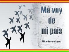 Me encanta escribir en español: Canción : Me voy de mi país (interpretada por Milton Herrera)