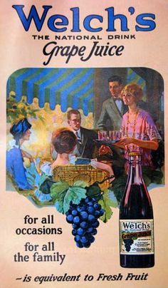 1925 Welch's Grape Juice. The national drink for all occasions.