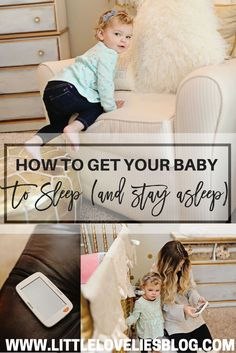 How to Get Your Baby to SLEEP (and stay asleep) + A GIVEAWAY