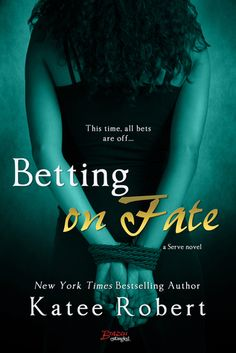 Betting on Fate by Katee Roberts