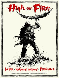 High on Fire tour poster for Brooklyn NY show 8/15. By Arik Roper