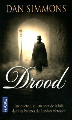 Drood: Amazon.fr: Dan SIMMONS, Odile DEMANGE: Livres