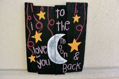 Handmade Distressed Wood Plank Sign I Love You To The by sondering, $40.00