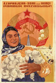 "Azerbaijani Soviet Poster.  It says ""Azerbaijan is the Soviet Union's second cotton market!"""