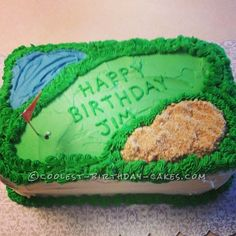 Coolest Golf Course Birthday Cake... This website is the Pinterest of birthday cake ideas
