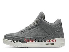 sneakers for cheap 991ca c4b2f Homme Air Jordan 3 Wool Release Date Information Chaussures Nike Officiel Pas  Cher Gris Blanc 854263
