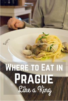 Where to Eat in Prague Like a King