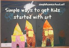 Simple ways to get kids started with art