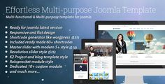Effortless - Multi-purpose Joomla Template . Effortless Multipurpose Joomla Template is a high quality, simple, flat and clean template which build by Warp 7 Framework, also used lot's of CSS3 effect with all modern browser support, you can use one template to different website, Because it's have live customizr with lot's of admin