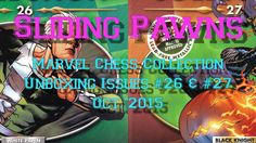 Marvel Chess Collection - Unboxing Issues #26 & #27