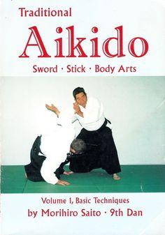 Morihiro Saito TRADITIONAL AIKIDO SWORD STICK BODY ARTS vol 1 aiki jo suburi