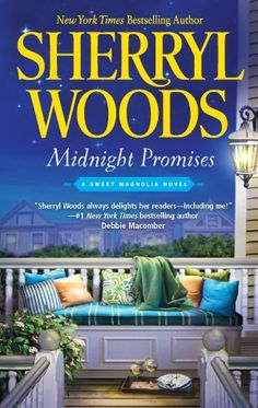 Sharon's Garden of Book Reviews: Book Review - Midnight Promises: A Sweet Magnolia Novel by Sherryl Woods