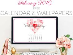 Free February 2016 Calendar Printable and Wallpapers - The Organized Dream