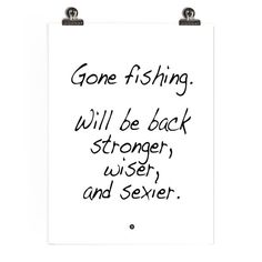 All of the above. #fishing
