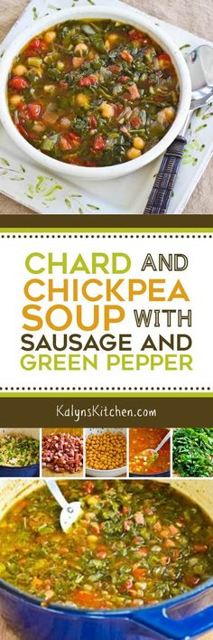 Chard and Chickpea Soup with Sausage and Green Pepper is a delicious ...