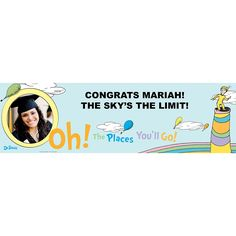 Dr. Seuss Oh the Places You'll Go Graduation Personalized Photo Banner, 77309
