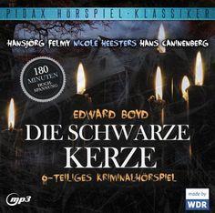 Die schwarze Kerze - Das komplette 6-teilige Kriminalhörspiel von Edward Boyd mit Starbesetzung (Pidax Hörspiel-Klassiker) BOYD,EDWARD http://www.amazon.de/dp/B00KBRONU0/ref=cm_sw_r_pi_dp_2Gtawb08PT8WV