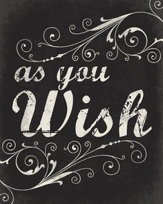 As You Wish - typographic art print
