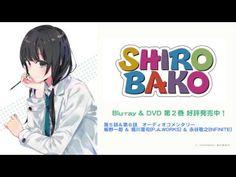 TVアニメ『SHIROBAKO』 BD&DVD 第2巻収録コメンタリー試聴