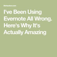 People talk of the wonders of Evernote, and how they have no idea how they ever lived without it. Some of you may think that it's all hype, and Evernote isn't that great. Here's why you're wrong. Evernote, Web Platform, Simple Blog, Planner Tips, News Apps, Computer Programming, Computer Tips, Good Advice, Time Management