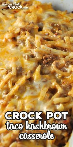 Taco Crock Pot Hashbrown Casserole - Recipes That Crock! This Taco Crock Pot Hashbrown Casserole recipe is super simple and really delicious! It is sure to be a family favorite the first time you make it! via Recipes that Crock! Crock Pot Food, Crock Pot Tacos, Crockpot Dishes, Crock Pot Slow Cooker, Beef Dishes, Food Dishes, Slow Cooker Recipes, Cooking Recipes, Simple Crock Pot Recipes