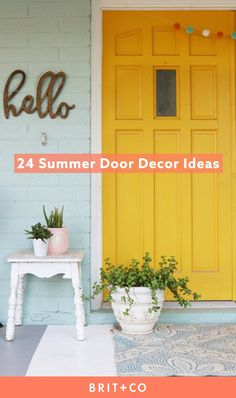Dress up your front door for summer with these 24 fun decor ideas.