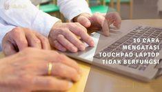 10 Cara Mengatasi Touchpad Laptop Tidak Berfungsi Pada Windows Laptop, Laptops