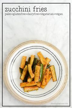 Baked Zucchini Fries - A Healthy Life For Me #GlutenFree #Paleo #Vegan #Vegetarian