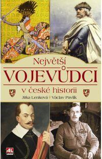 Největší vojevůdci v české historii #alpress #vojevůdci #česko #historie #knihy #literetura #fakta