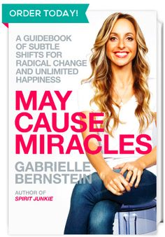 This book May Cause Miracles! #GabrielleBernstein