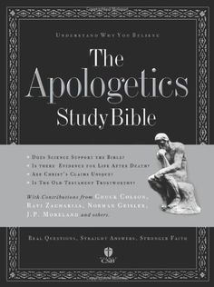 The Apologetics Study Bible: Understand Why You Believe by Ted Cabal,http://www.amazon.com/dp/158640024X/ref=cm_sw_r_pi_dp_AGYlsb00MHXDCV0X