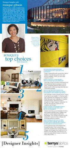 "Designer Insights - Ronique Gibson - A big thank you to @terrys for interviewing me for their ""Designer Insights"" feature on their blog. See my favorite style choices for comfortable, classic living! #design #designer #IDCDesigners #home #interiors #decor  http://www.terrysfabrics.co.uk/blog/2015/03/25/designer-insights-ronique-gibson/"