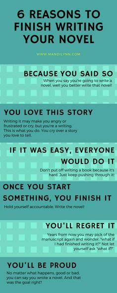 6 Reasons to finish writing your novel. #amwriting #authorlife