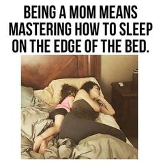 Been there barely sleeping on the edge of the bed because the little one kept rolling over, worst part is when you get up to use the toilet and come back to a small space left at the bottom corner of your bed. But I love my kids so I don't complain, glad they are mine.