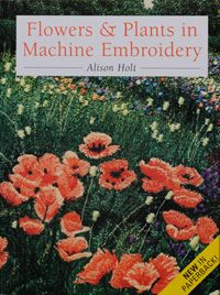 EMBROIDERY BOOKS by Alison Holt textile artist using machine embroidery  http://dev.alisonholt.com/index.php