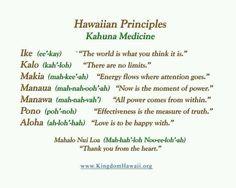 Hawai'ian Principles ... Kahuna Medicine
