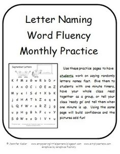 Use these practice pages to have students work on saying randomly letters names fast.  Give them to students with one minute timers, have your wh...