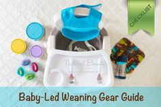 Baby Led Weaning Gear Guide | Introducing Solids with Real Food | Checklists of BLW Equipment for use at Home and Eating Out #BLW #babyledweaning #startingsolids  http://naturalbeautylifestyle.com/natural-parenting/baby-led-weaning-gear-guide-introducing-solids/