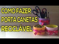 COMO FAZER PORTA CANETAS RECICLÁVEL  ♥ Hellen Chagas♥
