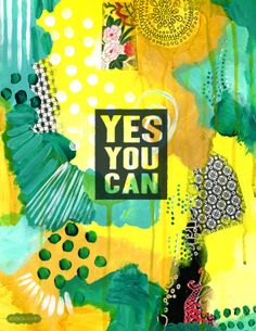Motivation!  Yes you can!  // Love this abstract art print!
