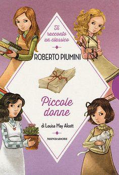 8804640391 / Piccole Donne Di Louisa May Alcott / Roberto Piumini
